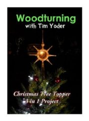 Christmas Tree Topper 3-in-1 DVD - Hand Autographed by Tim Yoder