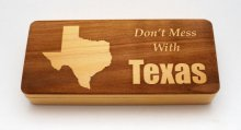Don't Mess With Texas Pen Box