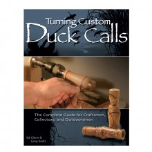 Turning Custom Duck Calls