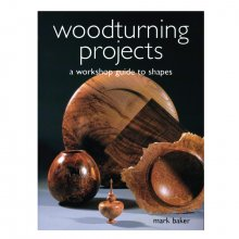 Wood Turning Projects - A Woodshop Guide to Shapes