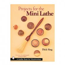 Projects for the Mini Lathe