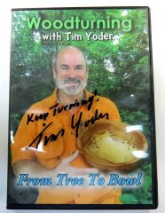 From Tree To Bowl DVD - Hand Autographed by Tim Yoder